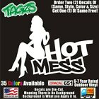 Sexy Girl Hot Mess Funny DieCut Vinyl Window Decal Sticker Car Truck SUV JDM