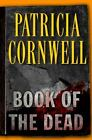 Book of the Dead No. 15 by Patricia Cornwell 2007 Hardcover FIRST EDITION PRINT