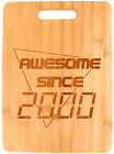 80s Party Supplies 21st Birthday Awesome Since 2000 Bamboo Cutting Board