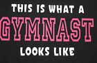 """Gymnastic """"This is What"""" black t-shirts All Sizes"""