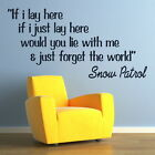 If I Lay Here Snow Patrol - Song Lyric Wall Quote / Song Lyrics Quote Decal QU63