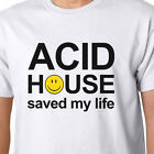 Acid House Saved My Life t-shirt - RAVE HACIENDA STONE ROSES MANCHESTER FACTORY