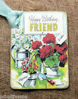 Hang Tags  RETRO HAPPY BIRTHDAY FRIEND FLOWER TAGS  or MAGNET #233  Gift Tags