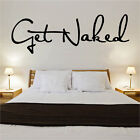 Get Naked Decal Vinyl Wall Sticker Art Home Sayings Popular Bedroom
