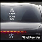 Keep Calm and Enjoy 2013 Vinyl Wall Decal or Car Sticker-keepcalmandenjoy2013EY