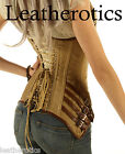 Tan Leather corset STEEL BONED Gothic Steampunk antique shop 1841