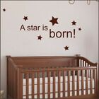 A STAR IS BORN wall sticker quote children baby bedroom decal stickers