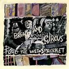 Toad the Wet Sprocket - Bread and Circus (CD)