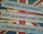 Wood Wartime Slogan Sign! Make Do & Mend & Keep Calm & Carry On