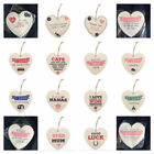 Shabby Chic Heart Shaped wooden plaque with sentimental quote - 12cmX12cm