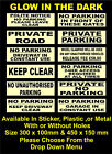 Photoluminescent No Parking Signs / Stickers - All Sizes & Materials, Private