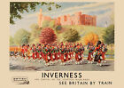 Inverness - See Britain by train  railway Poster reproduction