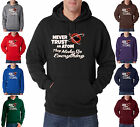 Never Trust An Atom They Make Up Everything 50/50 Pullover Hoodie S-3XL