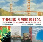 Tour America : A Journey Through Poems & Art c2006, VGC Hardcover