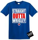 CHICAGO CUBS - STRAIGHT OUTTA WRIGLEY - STANDARD FIT TEE - LARGE 2 COLOR PRINT!