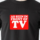 AS SEEN IN FRONT OF TV home shopping internet fake vintage retro Funny T-Shirt