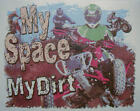 ALL AMERICAN OUTFITTERS MY SPACE MY DIRT 4 WHEELERS RACING MUD SHIRT #352