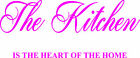 WeSellWallArt The Kitchen Is The Heart Of The Home WallArt Transfer Sticker