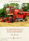 HARVESTING MACHINERY illustrated rural history heritage book, NEW Roy Brigden