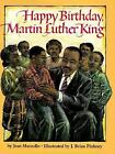 Happy Birthday, Martin Luther King by Jean Marzollo c1993, VGC Hardcover