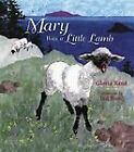 Mary Was a Little Lamb by Gloria Rand c2004, Hardcover * We Combine Shipping VGC