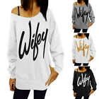Wifey Print Womens Long Sleeve Thin Hoodie Sweatshirt Pullover T-shirt Top FO