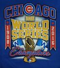 "CHICAGO CUBS 2016 WORLD SERIES CHAMPIONS BLUE T-SHIRT ""1908-2016""  Design MLB"