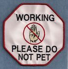 "WORKING PLEASE DO NOT PET service dog vest patch 3.5"" OR 5"""