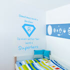Being a Brother is Better Than Being a Superhero boys Wall vinyl decal sticker
