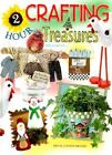 2 HOUR CRAFTING TREASURES, EDITED BY LAURA SCOTT, HOUSE OF WHITE BIRCHES