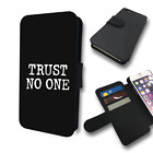 TRUST NO ONE QUOTE FLIP PHONE COVER WALLET CASE