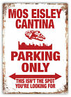 WTF | Mos Eisley Cantina Parking Only | Metal Wall Sign Plaque Art | Band Solo £6.89 GBP