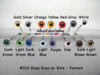 6 PAIR 9mm or 10mm Painted Glass Eyes on wire Doll, Teddy bear, Decoy, Lures 222
