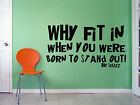 Dr Seuss Quote, Why Fit In Giant Wall Art Children Sticker Murals Decals WA162
