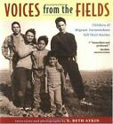 Voices from the Fields: Children of Migrant Farmworkers Tell Their Stories VGC