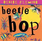 Beetle Bop by Denise Fleming c2007, VGC Hardcover