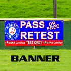 Pass Or Free Retest Test Only Star Certified Banner Sign