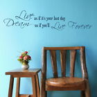 Dream Live Forever - Inspirational Wall Quote / Large Motivational Quotes DAQ22