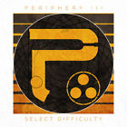 Periphery - Periphery Iii: Select Difficulty (CD Used Like New) Explicit Version