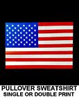 OUR AMERICAN PRIDE OLD GLORY FLAG THE STARS AND STRIPES PULLOVER SWEATSHIRT XT9