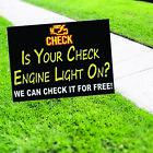 my check engine light is on - Is Your Check Engine Light On? We Fix It Free Business Coroplast Yard Sign