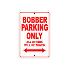 BOURGET BOBBER Parking Only Towed Motorcycle Bike Aluminum Sign