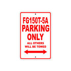 CFMOTO FG150T-5A Parking Only Towed Motorcycle Bike Aluminum Sign