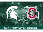 2 OHIO STATE BUCKEYES vs MICHIGAN STATE SPARTANS 11/10-UPPER SIDELINE FRONT ROW!