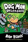 Dog Man Unleashed: From the Creator of Captain Underpants [Dog Man #2]