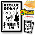 Rescue Dogs Rock Siberian Husky Man Cave Home Sign Tin Indoor And Outdoor Use