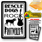 Rescue Dogs Rock Rottweiler Man Cave Sign Tin Indoor And Outdoor Metal Novelty