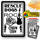 Rescue Dogs Rock Chow Man Cave Sign Tin Indoor And Outdoor Metal Novelty Gifts