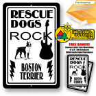 Rescue Dogs Rock Boston Terrier Man Cave Home Sign Tin Indoor And Outdoor Use