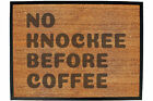 Funny Doormat Novelty Door Mat Birthday Home Office - no knockee before coffee